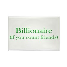 Billionaire - Friends Rectangle Magnet (10 pack)