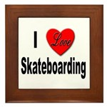 I Love Skateboarding Framed Tile