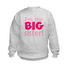 I'm the big sister Sweatshirt
