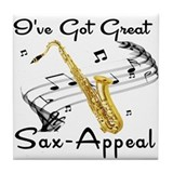 I've Got Great Sax-Appeal Tile Coaster