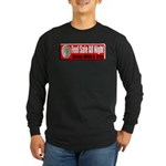 Feel Safe Long Sleeve Dark T-Shirt
