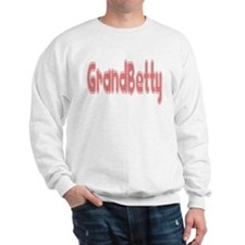 Grandmother Betty Sweatshirt