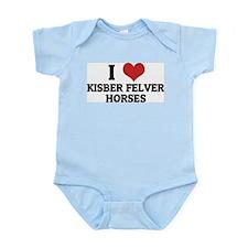 I Love Kisber Felver Horses Infant Creeper