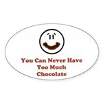 You Can Never Have Too Much C Oval Sticker (10 pk)