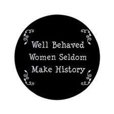 "Well Behaved 3.5"" Button"