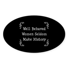 Well Behaved Oval Decal