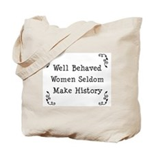 Well Behaved Tote Bag