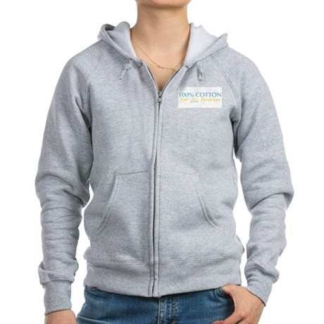 100% Cotton For His Pleasure Womens Zip Hoodie