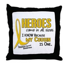 Heroes All Sizes 1 (Cousin) Throw Pillow