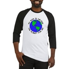 Mom's Saving the Planet Baseball Jersey