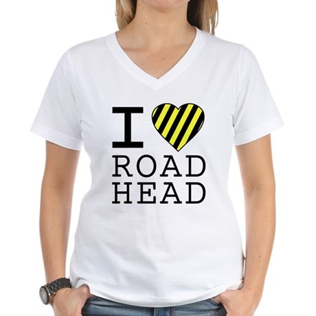 I Love Road Head Womens V-Neck T-Shirt