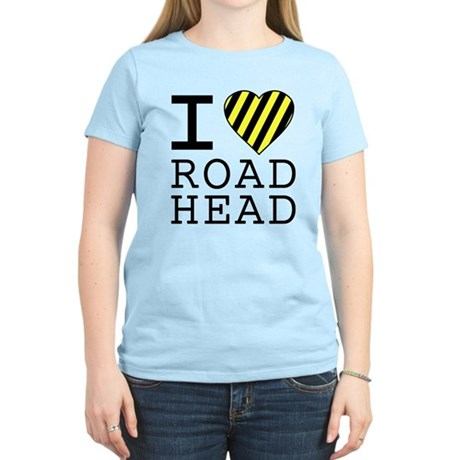 I Love Road Head Womens Light T-Shirt