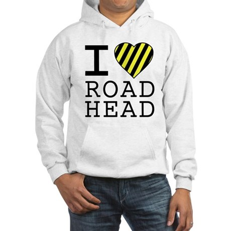 I Love Road Head Hooded Sweatshirt