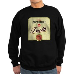 Can't Handle The Truth Sweatshirt (dark)