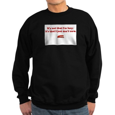 It's not that I'm lazy Sweatshirt (dark)
