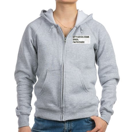 Let's kill some birds! Women's Zip Hoodie