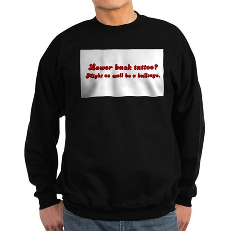 Lower Back Tattoo Sweatshirt (dark)