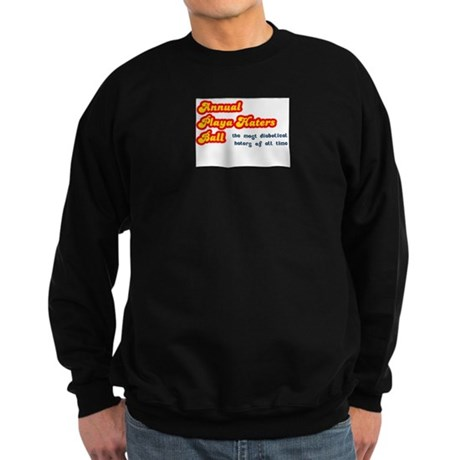 Annual Playa Haters Ball Sweatshirt (dark)