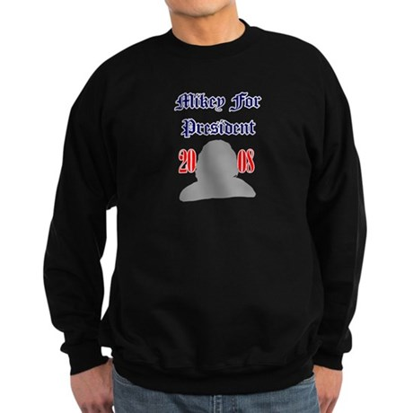 Mikey For President Sweatshirt (dark)