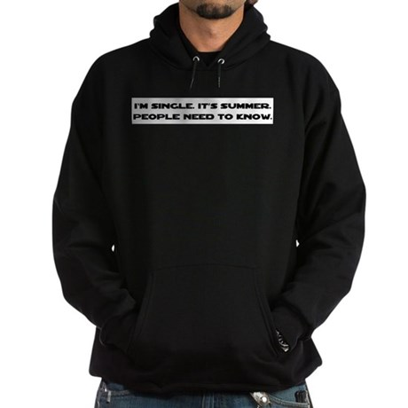 It's Summer. I'm Single. Hoodie (dark)