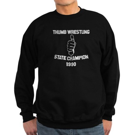 Thumb Wrestling Champ Sweatshirt (dark)
