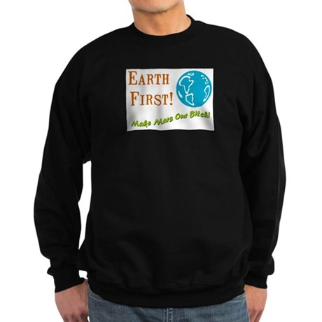 Earth First Sweatshirt (dark)