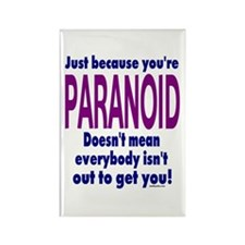 You're Paranoid Rectangle Magnet (10 pack)