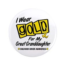 "I Wear Gold For My Great Granddaughter 8 3.5"" Butt"