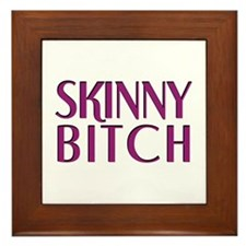 Skinny Bitch Framed Tile