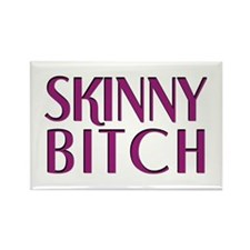 Skinny Bitch Rectangle Magnet