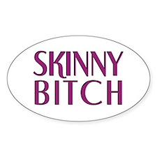 Skinny Bitch Oval Decal
