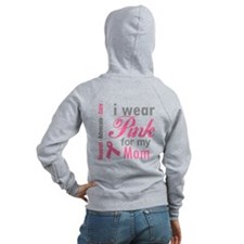 I Wear Pink For My Mom Zip Hoody