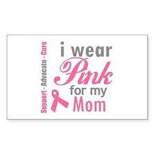 I Wear Pink For My Mom Rectangle Bumper Stickers