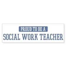 Proud to be a Social Work Tea Bumper Bumper Sticker