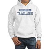 Proud to be a Travel Agent Hoodie