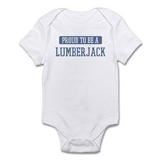 Proud to be a Lumberjack Infant Bodysuit