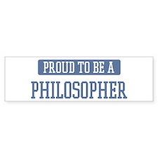 Proud to be a Philosopher Bumper Bumper Sticker