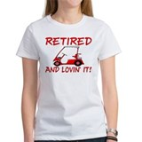 Retired And Lovin' It Tee