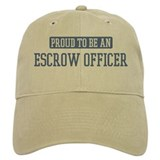 Proud to be a Escrow Officer Baseball Cap