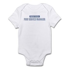 Proud to be a Food Service Ma Infant Bodysuit