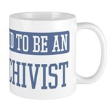 Proud to be a Archivist Mug