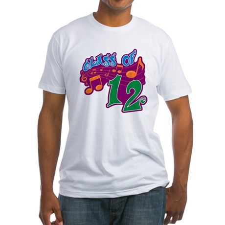 Class of 12 Musical Fitted T-Shirt