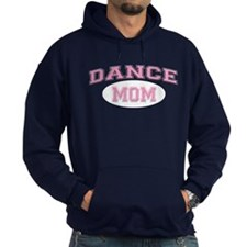 Pink Dance Mom Design for Mot Hoodie