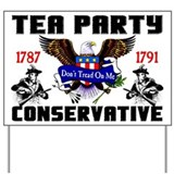 """Tea Party Conservative"" Yard Sign"