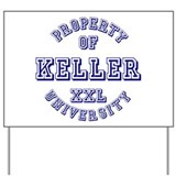 Property of Kelly University Yard Sign