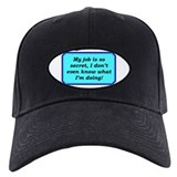 """Top Secret Job"" Baseball Cap"