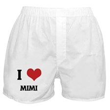 I Love Mimi Boxer Shorts