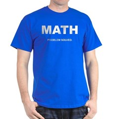 MATH - Problem Solved Dark T-Shirt