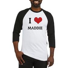I Love Maddie Baseball Jersey