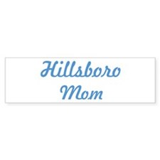 Hillsboro mom Bumper Sticker (10 pk)